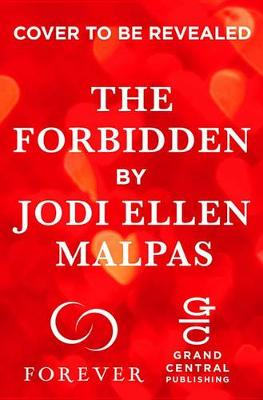 The Forbidden by Jodi Ellen Malpas