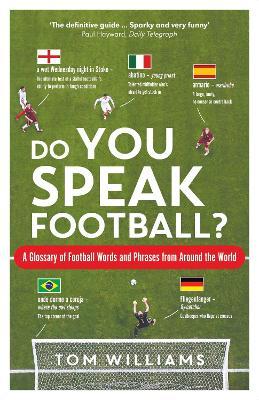Do You Speak Football? by Tom Williams