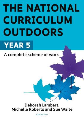 The National Curriculum Outdoors: Year 5 book