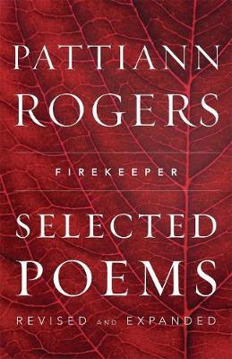 Firekeeper by Pattiann Rogers