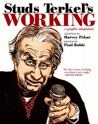 Studs Terkel's Working by Paul Buhle