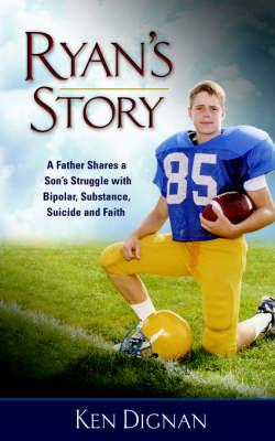 Ryan's Story by Kenneth, M. Dignan