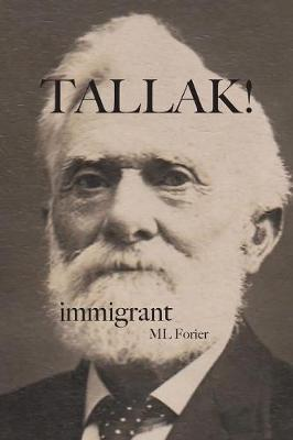 Tallak! Immigrant by ML Forier