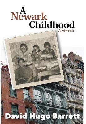 A Newark Childhood; A Memoir book