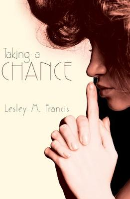 Taking a Chance by Lesley Francis