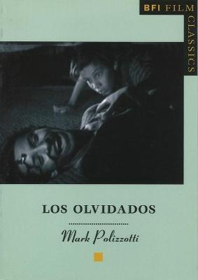 Los Olvidados by Mark Polizzotti