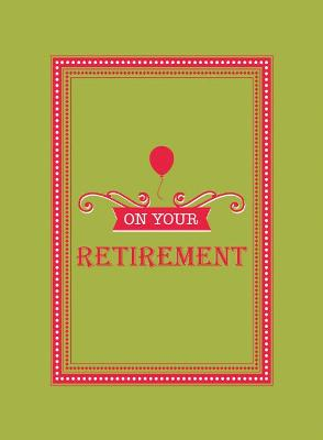 On Your Retirement by