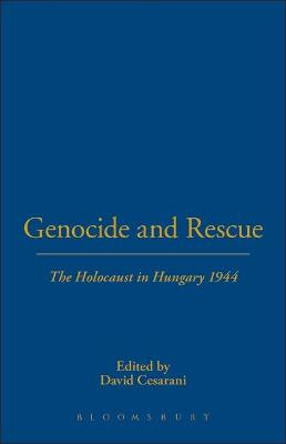 Genocide and Rescue by David Cesarani