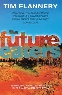 Future Eaters by Timothy Flannery