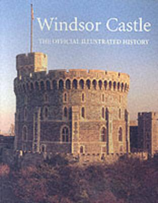 Windsor Castle by John Martin Robinson