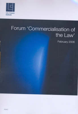 Forum: Commercialisation of the Law by G. E. Dal Pont