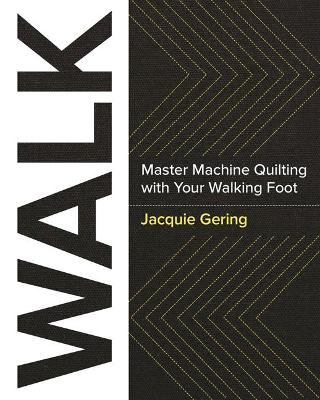 Walk by Jacquie Gering