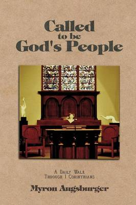 Called to Be God's People by Myron Augsburger