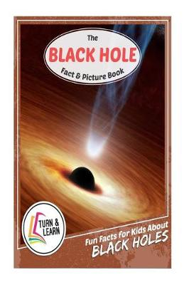 The Black Hole Fact and Picture Book by Gina McIntyre