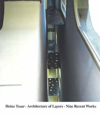 Heinz Tesar Architecture of Layers book