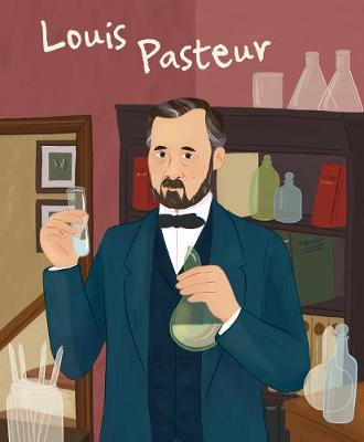 Louis Pasteur: Genius by ,Jane Kent