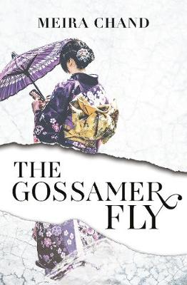 The Gossamer Fly by Meira Chand