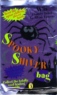 Spooky Shiver Bag by Kaye Umansky