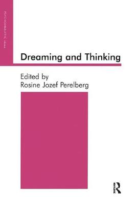 Dreaming and Thinking by Rosine Jozef Perelberg
