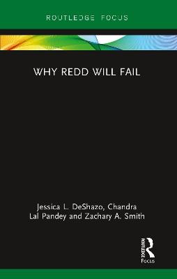 Why REDD will Fail by Jessica DeShazo