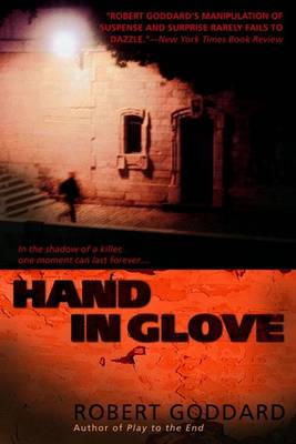 Hand in Glove by Robert Goddard