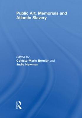 Public Art, Memorials and Atlantic Slavery book