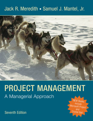 Project Management: A Managerial Approach book