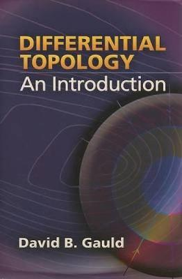 Differential Topology by David B. Gauld