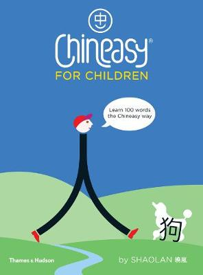 Chineasy (R) for Children by ShaoLan