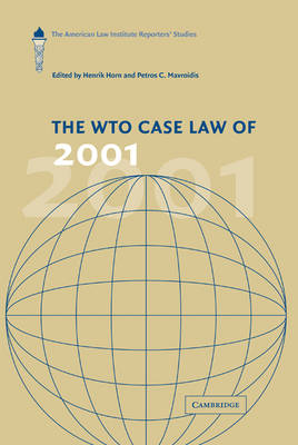 WTO Case Law of 2001 by Henrik Horn