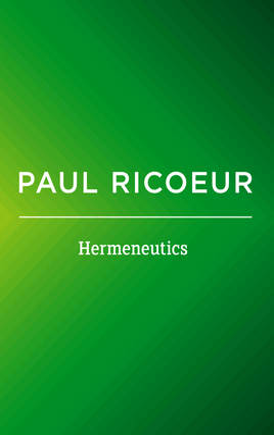 Hermeneutics by Paul Ricoeur