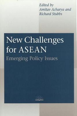 New Challenges for ASEAN by Richard Stubbs