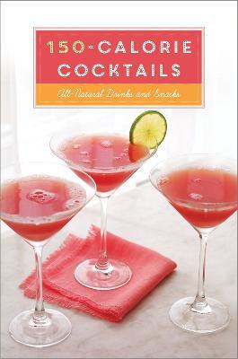 150-Calorie Cocktails book