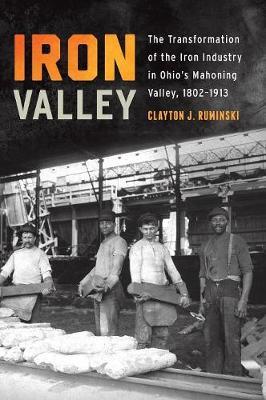 Iron Valley by Clayton J Ruminski