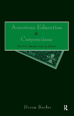 American Education and Corporations by Deron Boyles