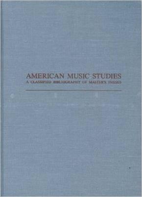 American Music Studies by James R. Heintze