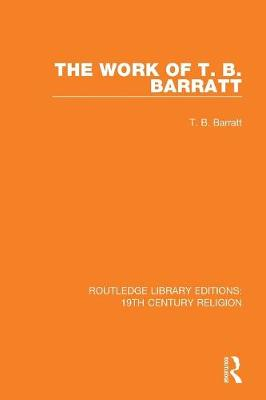 The Work of T. B. Barratt book