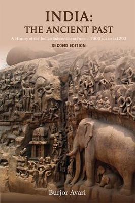 India: The Ancient Past by Burjor Avari