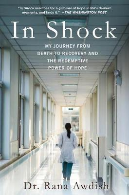 In Shock by Dr Rana Awdish