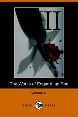 Works of Edgar Allan Poe - Volume 3 by Edgar Allan Poe