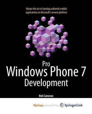 Pro Windows Phone 7 Development by Rob Cameron