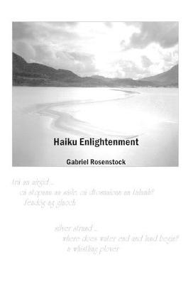 Haiku Enlightenment by Gabriel Rosenstock