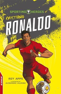 EDGE: Sporting Heroes: Cristiano Ronaldo book