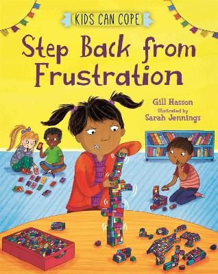 Kids Can Cope: Step Back from Frustration by Gill Hasson