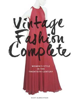 Vintage Fashion Complete by Nicky Albrechtsen