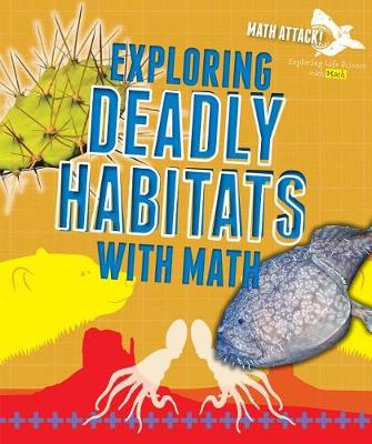 Exploring Deadly Habitats with Math by Robyn Hardyman