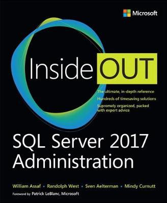 SQL Server 2017 Administration Inside Out by William Assaf