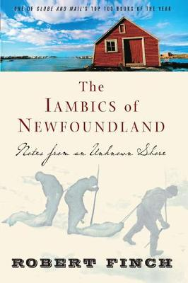 The Iambics of Newfoundland by Robert Finch