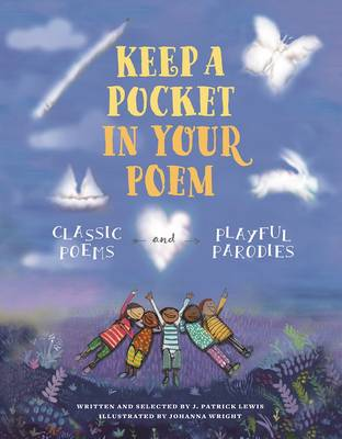 Keep a Pocket in Your Poem by J. Patrick Lewis