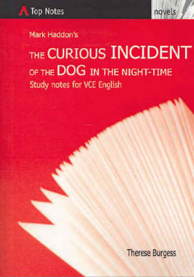 The Curious Incident of the Dog in the Night-time by Therese Burgess